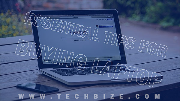 Essential Tips For Buying A Laptop For Online Classes Techbize